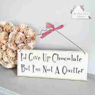Give Up Chocolate Plaque