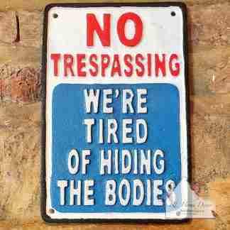 Cast Iron No Trespassing Sign