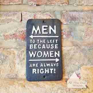Cast Iron Women Always Right Sign