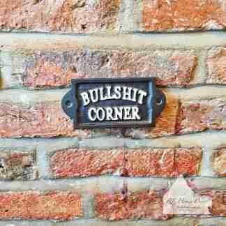 Cast Iron Bullshit Corner Sign