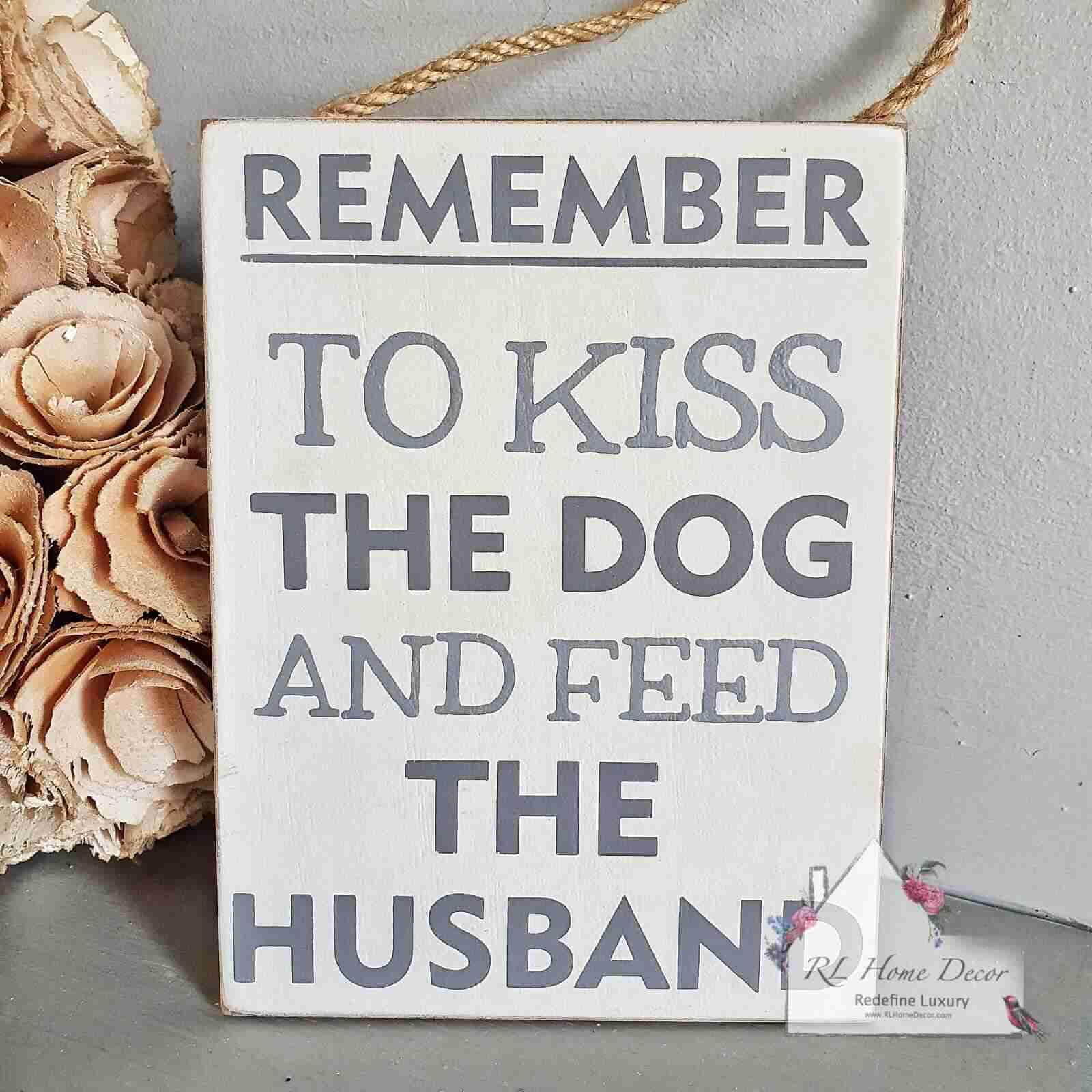 Kiss The Dog Plaque