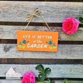 Better In The Garden Sign